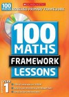 100 New Maths Framework Lessons For Year 1 (100 Maths Framework Lessons Series) - Ann Montague-Smith