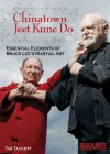 Chinatown Jeet Kune Do DVD: Essential Elements of Bruce Lee's Martial Art - Tim Tackett