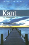 Kant: The Three Critiques - Andrew Ward