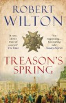 Treason's Spring - Robert Wilton