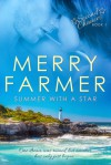 Summer With A Star - Merry Farmer