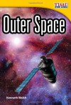 Outer Space (TIME for Kids Nonfiction Readers) - Kenneth Walsh