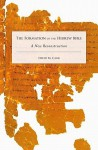 The Formation of the Hebrew Bible: A New Reconstruction - David M. Carr