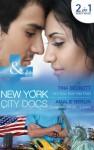 Hot Doc from Her Past/Surgeons, Rivals...Lovers (New York City Docs, #1 & #2) - Tina Beckett, Amalie Berlin