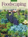 Foodscaping: Practical and Innovative Ways to Create an Edible Landscape - Charlie Nardozzi