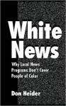 White News - Don Heider