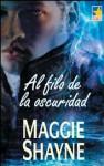 Al filo de la oscuridad - Maggie Shayne