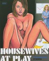 Housewives at Play: Do You Work Here? - Rebecca, Garry Pike