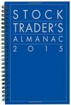 Stock Trader's Almanac 2015 (Almanac Investor Series) - Hirsch