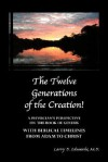 The Twelve Generations of the Creation! - Larry Edwards