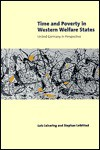 Time And Poverty In Western Welfare States: United Germany In Perspective - Lutz Leisering, Stephan Leibfried