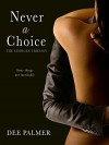 Never A Choice - Dee Palmer