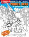 Thrill Ride: Highlights Hidden Pictures (R) Classics - Highlights for Children