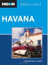 Moon Spotlight Havana - Christopher P. Baker