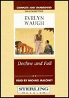 Decline and Fall - Evelyn Waugh, Michael Maloney