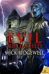 Evil Unleashed - Mick Ridgewell