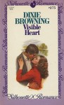 Visible Heart (Silhouette Romances #275) - Dixie Browning