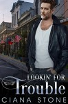 Lookin' for Trouble (Honky Tonk Angels Book 6) - Holly D. Atkison, Ciana Stone