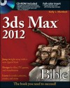 3ds Max 2012 Bible [With CDROM] - Kelly L. Murdock