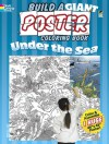 Build a Giant Poster Coloring Book -- Under the Sea - Jan Sovak