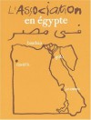 L'Association en égypte - David B., Edmond Baudoin, Jean-Christophe Menu, Golo