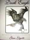 Dark Eagle (Interesting Characters of the American Revolution) - Gene Ligotti