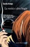 La verità e altre bugie - Sascha Arango, Alessandra Petrelli