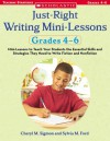 Just-Right Writing Mini-Lessons: Grades 4-6: Mini-Lessons to Teach Your Students the Essential Skills and Strategies They Need to Write Fiction and Nonfiction - Cheryl M. Sigmon, Sylvia Ford, Sylvia M. Ford
