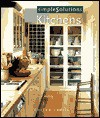 Simple Solutions: Kitchens - Coleen Cahill