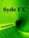 Syde FX - Michael Reilly