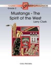 Mustangs the Spirit of the West Set Full Score and Parts Young Band Grade 2 - Larry Clark