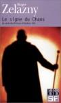 Le Signe du chaos (Le Cycle des princes d'Ambre, #8) - Roger Zelazny, Jean-Pierre Pugi