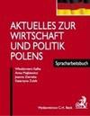 Aktuelles wirtschaft und politik polens - Kafka Włodzimierz, Anna Majkiewicz, Ziemska Joanna, Zubik Katarzyna