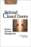 Behind Closed Doors: Secrets of Great Management (Pragmatic Programmers) - Johanna Rothman, Esther Derby