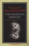 The Fashion in Shrouds (Albert Campion Mystery #10) - Margery Allingham
