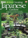 All about Creating Japanese Gardens - Alvin Horton, Ortho Books, Marilyn Rogers