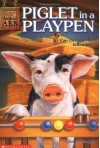 Piglet in a Playpen - Ben M. Baglio, Shelagh McNicholas