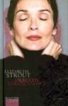 Okruchy codzienności - Elizabeth Strout
