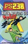 Ps238 Volume VIII When Worlds Go Splat - Do Gooder Press