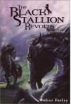 The Black Stallion Revolts (Black Stallion Series, Book 9) - Walter Farley