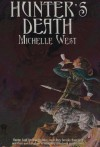 Hunter's Death - Michelle West