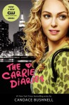 The Carrie Diaries TV Tie-in Edition - Candace Bushnell