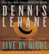 Live by Night - Dennis Lehane, Jim Frangione