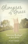 Glimpses of Grace - Gloria Furman