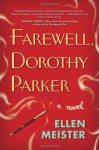 Farewell, Dorothy Parker (Audio) - Ellen Meister, Angela Brazil