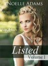 Listed: Volume I - Noelle Adams