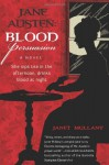 Blood Persuasion - Janet Mullany