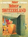 Asterix In Switzerland - René Goscinny, Anthea Bell