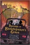 Secrets of Shakespeare's Grave - Deron R. Hicks, Mark Edward Geyer