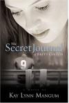 The Secret Journal of Brett Colton - Kay Lynn Mangum